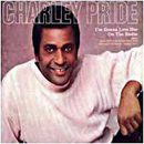 Charley Pride: 'I'm Gonna Love Her on The Radio' (16th Avenue Records, 1988)