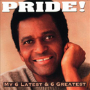 Charley Pride: 'My 6 Latest & 6 Greatest' (Honest Entertainment Records, 1994)