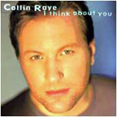 Collin Raye: 'I Think About You' (Epic Records, 1995)
