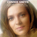 Connie Smith: 'My Part of Forever, Volume 1: The Ultimate Collection 1972 - 2018' (Hump Head Country / Wrasse Records, 2018)