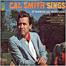 Cal Smith: 'It Takes Me All Night Long' (Kapp Records, 1969)