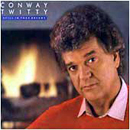 Conway Twitty: 'Still In Your Dreams' (MCA Records, 1988)