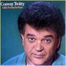 Conway Twitty: 'Fallin' For You For Years' (Warner Bros. Records, 1986)