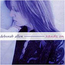 Deborah Allen: 'Hands On' (Renaissance Records, 2003)