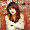 Deborah Allen: 'All That I Am' (Giant Records, 1994)
