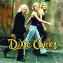 Dixie Chicks: 'Wide Open Spaces' (Monument Records, 1998)