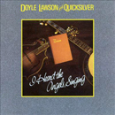 Doyle Lawson & Quicksilver: 'I Heard The Angels Singing' (Sugar Hill Records, 1989)