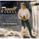 Darrell McCall: 'A Way to Survive' (Artap Records, 1995)