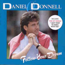 Daniel O'Donnell: 'Follow Your Dream' (Ritz Records, 1992)