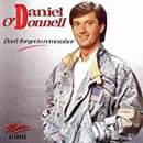 Daniel O'Donnell: 'Don't Forget To Remember' (Ritz Records, 1987)