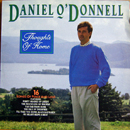 Daniel O'Donnell: 'Thoughts of Home' (Telstar Records, 1989)