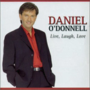 Daniel O'Donnell: 'Live, Laugh, Love' (Rosette Records, 2001)