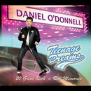 Daniel O'Donnell: 'Teenage Dreams' (Rosette Records, 2005)