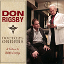 Don Rigsby: 'Doctor's Orders: A Tribute to Ralph Stanley' (Rebel Records, 2013)