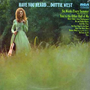 Dottie West: 'Have You Heard...Dottie West' (RCA Records, 1971)