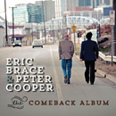 Eric Brace & Peter Cooper: 'The Comeback Album' (Red Beet Records, 2013)