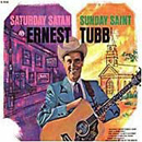 Ernest Tubb: 'Saturday Satan, Sunday Saint' (Decca Records, 1969)