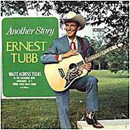 Ernest Tubb: 'Another Story' (Decca Records, 1967)
