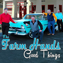 The Farm Hands: 'Good Things' (Pinecastle Records, 2018)