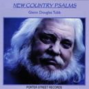 Glenn Douglas Tubb: 'New Country Psalms' (Porter Street Records, 2008)