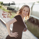 Georgette Jones: 'Til I Can Make It On My Own' (Heart of Texas Records, 2013)