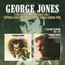 George Jones: 'A Picture of Me (Without You) & Nothing Ever Hurt Me (Half as Bad as Losing You)' (Morello Records, 2013)