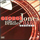 George Jones: 'The Bradley Barn Sessions' (MCA Records, 1994)