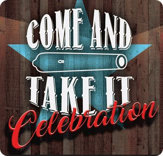 Come and Take It Celebration, 413 St. George Street, Gonzales, TX 78629