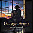 George Strait: 'The Road Less Travelled' (MCA Records, 2001)