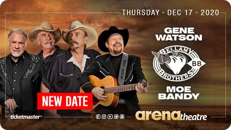 Gene Watson, Bellamy Brothers & Moe Bandy at Arena Theatre, 7326 Southwest Fwy, Houston, TX 77074 on Thursday 17 December 2020