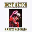 Hoyt Axton: 'A Rusty Old Halo' (Jeremiah Records, 1979)