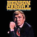Henson Cargill: 'A Very Well Traveled Man' (Omni 101 Records / Shock Records Australia, 2005)