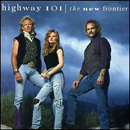 Highway 101: 'The New Frontier' (Liberty Records, 1993)