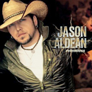 Jason Aldean: 'Relentless' (Broken Bow Records, 2007)