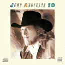 John Anderson: '10' (MCA Nashville Records, 1988)