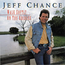Jeffrey Barosh Sr. (Jeff Chance): 'Walk Softly On The Bridges' (Mercury Records, 1992)