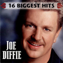 Joe Diffie: '16 Biggest Hits' (Epic Records / ‎Legacy Recordings, 2002)