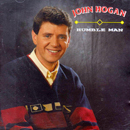 John Hogan: 'Humble Man' (Ritz Records, 1991)