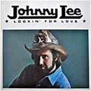 Johnny Lee: 'Lookin' For Love' (Asylum Records, 1980)