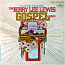 Jerry Lee Lewis: 'In Loving Memories: The Jerry Lee Lewis Gospel Album' (Mercury Records, 1970)