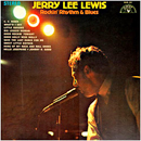 Jerry Lee Lewis: 'Rockin' Rhythm & Blues' (Sun Records, 1969)