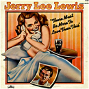 Jerry Lee Lewis: 'There Must Be More To Love Than This' (Mercury Records, 1971)