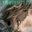 Jennifer Nettles: 'That Girl' (Mercury Nashville Records, 2014)