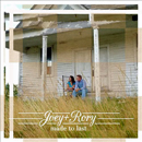 Joey + Rory: 'Made To Last' (Farmhouse Recordings, 2013)