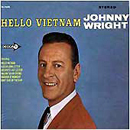 Johnny Wright: 'Hello Vietnam' (Decca Records, 1965)