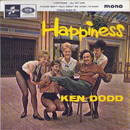 Sir Kenneth Arthur Dodd, OBE: 'Happiness' (written by Bill Anderson) (Columbia Records, 1964) (United Kingdom Singles Chart: No.31, 1964)