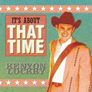 Kenyon Lockry: 'It's About That Time' (Kenyon Lockry Music, 2012)