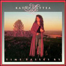 Kathy Mattea: 'Time Passes By' (Mercury Records, 1991)