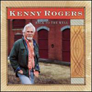 Kenny Rogers: 'Back to The Well' (Dreamcatcher Records, 2003)