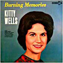 Kitty Wells: 'Burning Memories' (Decca Records, 1965)